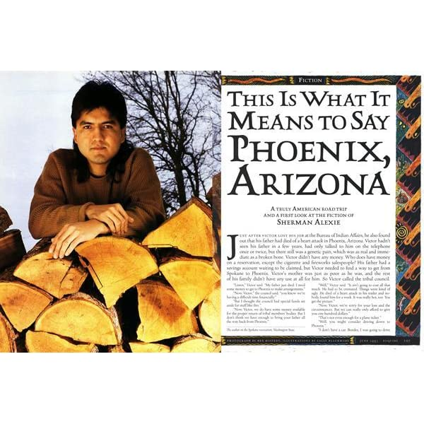 "this is what it means to say phoenix arizona essay This 10-page essay combines the literary analysis and attention to an in ""this is what it means to say phoenix, arizona"" victor is living on an indian."