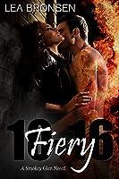 Fiery: 10-16 (Smokey Glen #1)