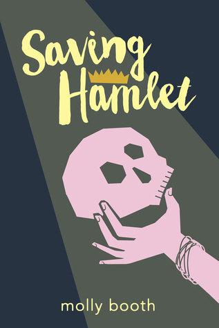 Saving Hamlet by Molly Horton Booth
