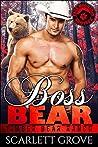 Boss Bear (Timber Bear Ranch, #1)