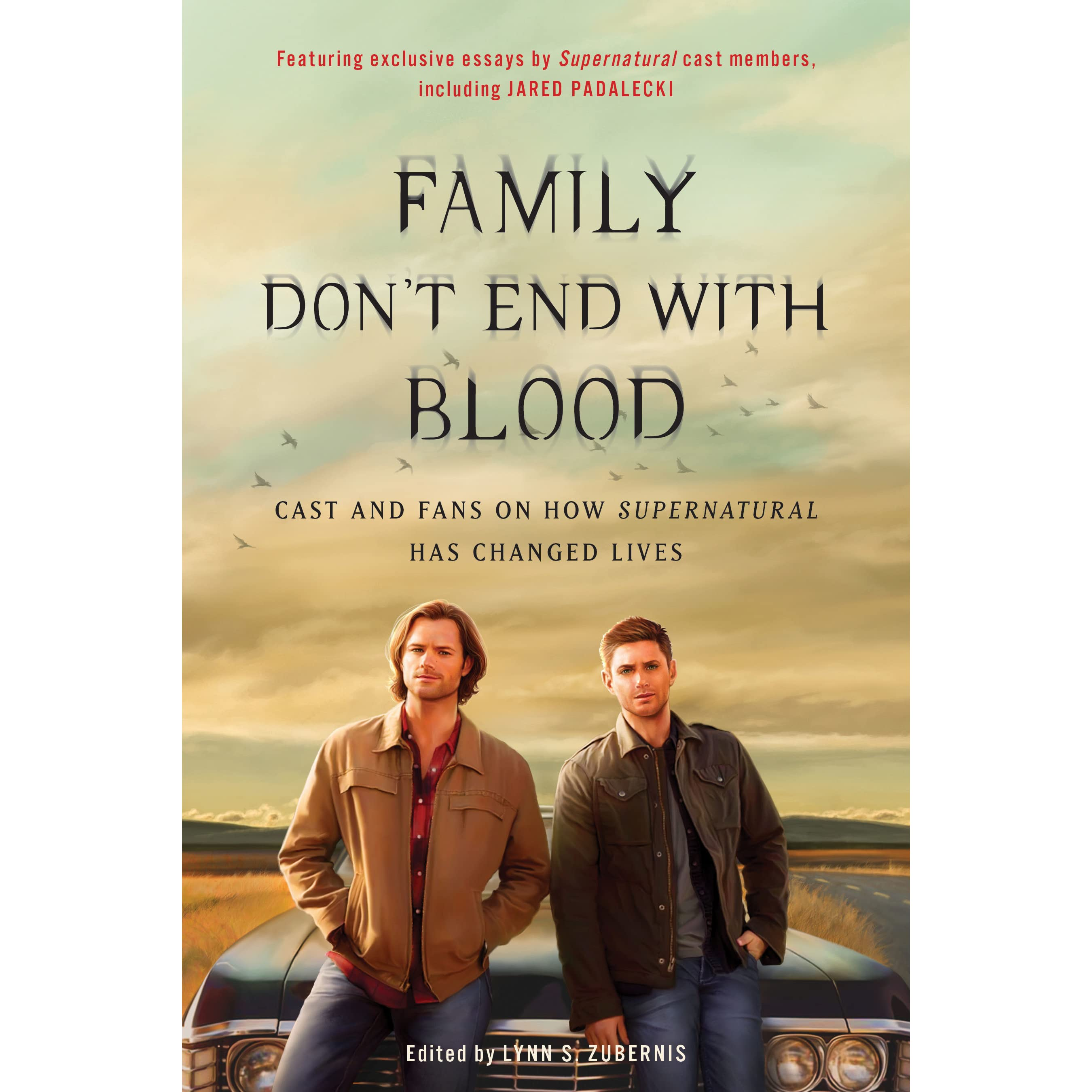 Supernatural Quotes Family Don T End With Blood: Family Don't End With Blood: Cast And Fans On How