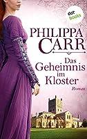 Das Geheimnis im Kloster: Die Töchter Englands - Band 1: Roman