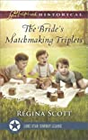 The Bride's Matchmaking Triplets (Lone Star Cowboy League: Multiple Blessings #3)