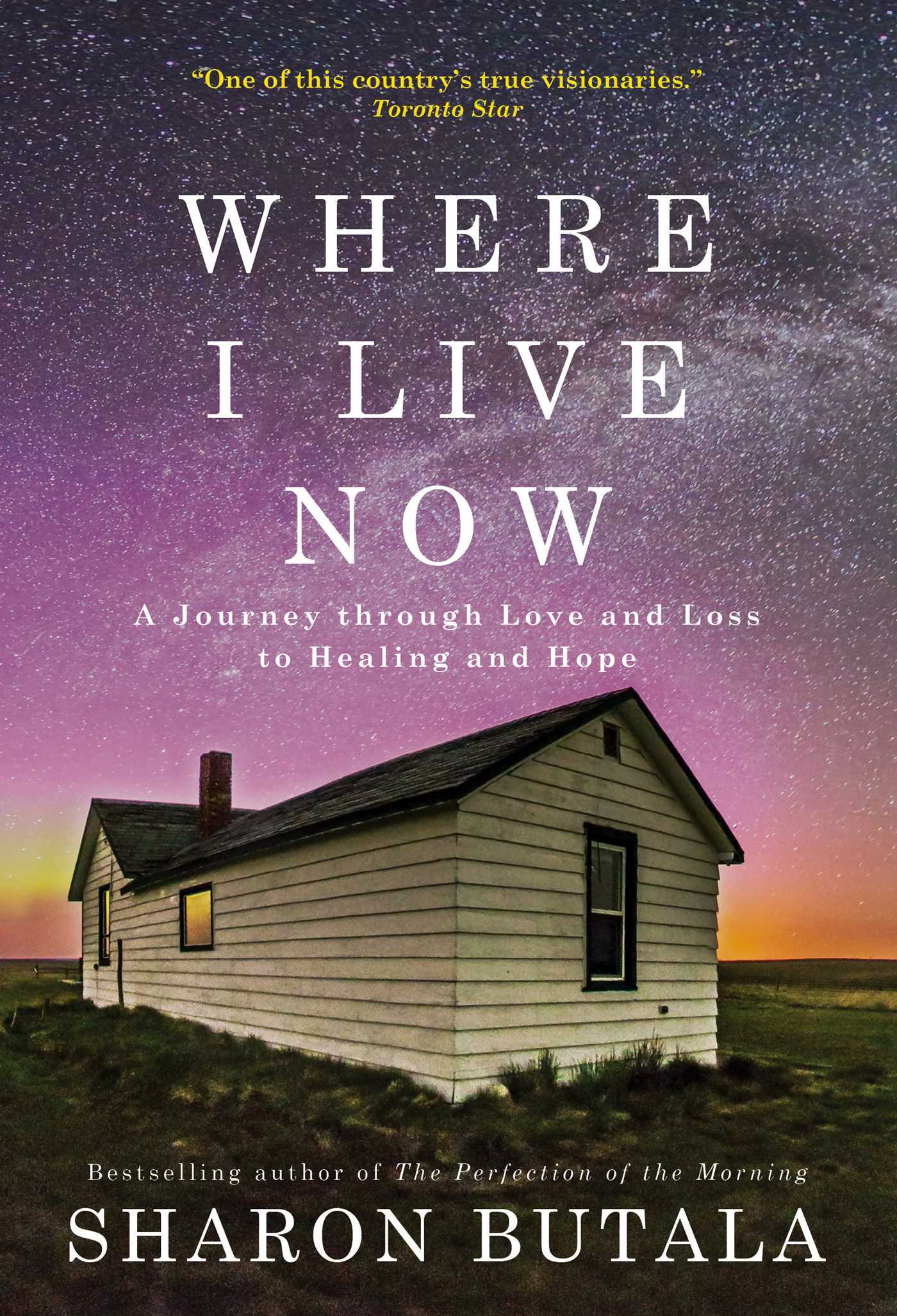 Where I Live Now  A Journey through Love and Loss to Healing and Hope