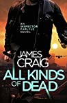 All Kinds of Dead (Inspector Carlyle #11)