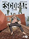 Escobar. El Patròn by Guido Piccoli