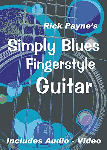 Simply Blues Fingerstyle Guitar - Play Great Fingerstyle Blues