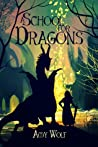 A School for Dragons (The Cavernis Trilogy, #1)