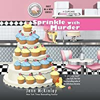 Sprinkle with Murder (Cupcake Bakery Mystery, #1)
