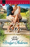 The Only One for Me (Coleman House, #2)