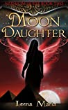 Moon Daughter (Nephilim Quest Book 2)