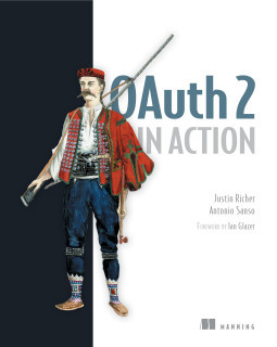 OAuth 2 in Action by Justin Richer