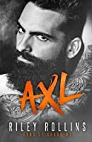 Axl (Sons of Chaos MC, #1)