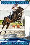 Counter Canter (Show Jumping Dreams, #40)