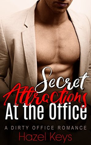 Secret Attractions at the Office: A Dirty Office Romance (Working Desires Book 2)