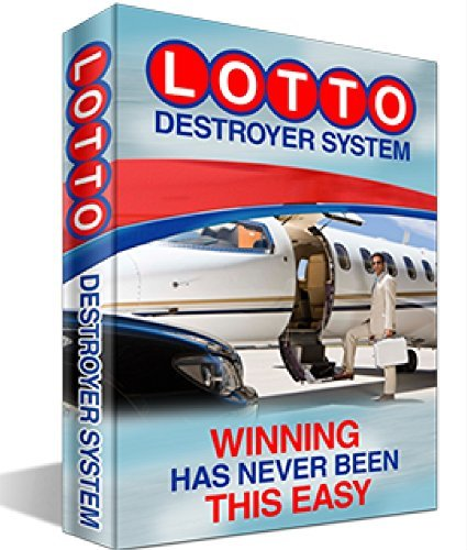 Lotto Destroyer: Winning Has Never Been This Easy  by  Jared Wilsons