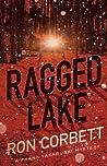 Ragged Lake (Frank Yakabuski, #1)
