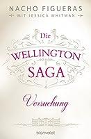 Versuchung (Die Wellington-Saga #1)