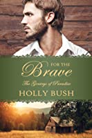 For the Brave (The Gentrys of Paradise, #1)