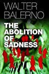 The Abolition of Sadness