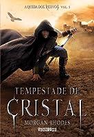 Tempestade de Cristal (A Queda dos Reinos, #5)
