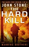 John Stone: The Hard Kill: The Hard Core Origin 1 of 4