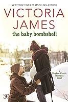 The Baby Bombshell (Shadow Creek, Montana, #2)