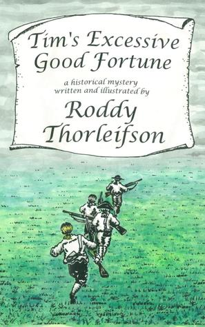 Tim's Excessive Good Fortune: A Murder Mystery set in the American Revolution (Tim Euston, #3)