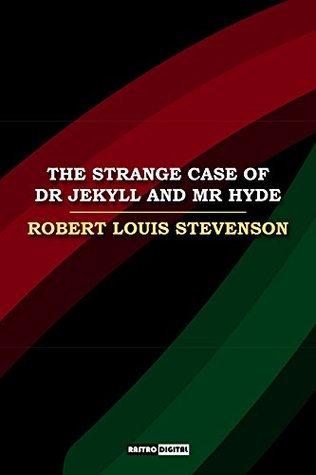 The Strange Case of Dr Jekyll and Mr Hyde: (Annotated)(Biography)(Illustrated)