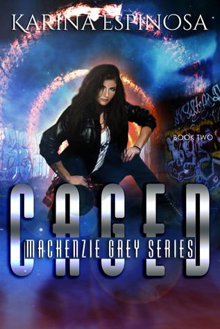 CAGED (Mackenzie Grey: Origins, #2)
