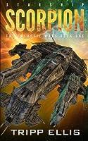 Starship Scorpion (The Galactic Wars, #1)