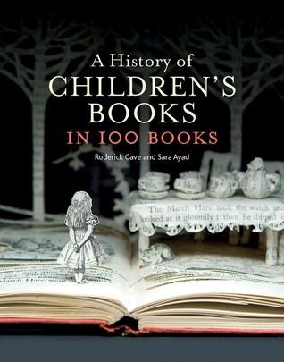 A History of Children's Books in 100 Books