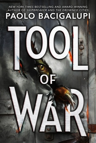 Tool of War (Ship Breaker, #3)