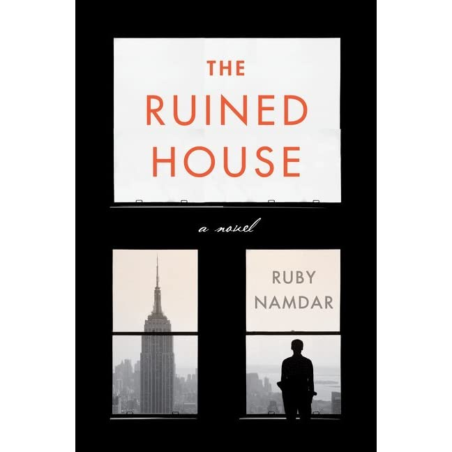 The Ruined House by Ruby Namdar