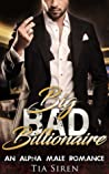 Big Bad Billionaire Part 1 by Tia Siren