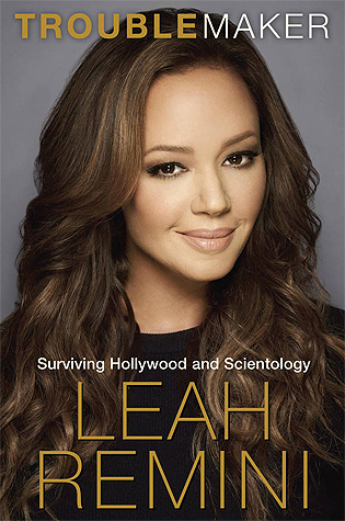 Troublemaker  Surviving Hollywood and Scientology