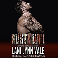 Rusty Nail (The Uncertain Saints MC #6)