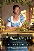 A Hope Divided (The Loyal League, #2)