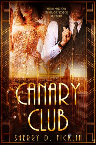The Canary Club (Canary Club, #1)