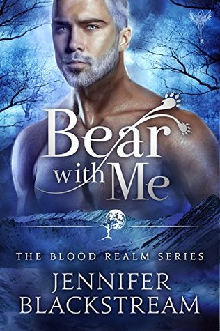 Bear With Me (Blood Realm, #4)