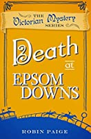 Death at Epsom Downs (The Victorian Mystery Series)