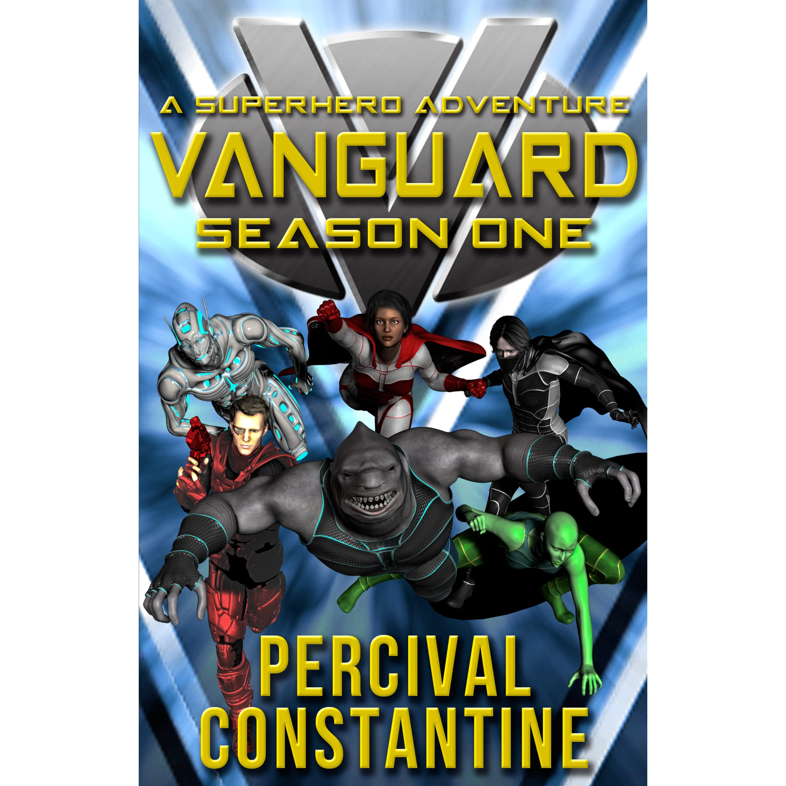 Vanguard: Season One: A Superhero Adventure (vanguard Book 1) By Percival  Constantine €� Reviews, Discussion, Bookclubs, Lists