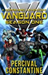 Vanguard: Season One: A Superhero Adventure (Vanguard Book 1)