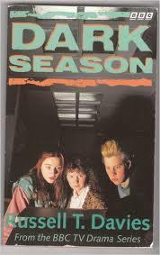 Dark Season — Russell T. Davies
