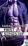 First Semester (Elton Hall Chronicles, #1)