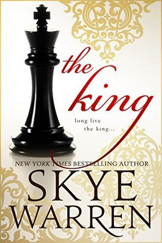 The King by Skye Warren