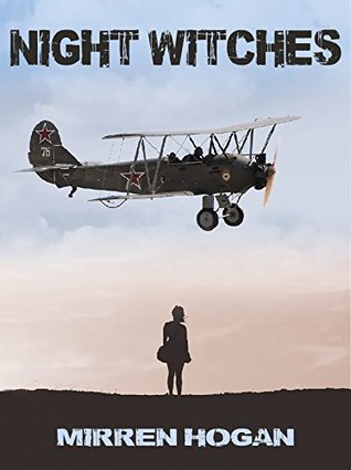 Night Witches by Mirren Hogan