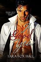 A Good Year (Unhallowed Love Book 1)