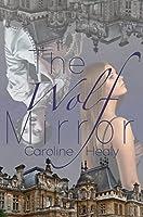 The Wolf Mirror