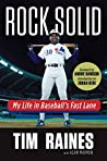 Rock Solid: My Life in Baseball's Fast Lane